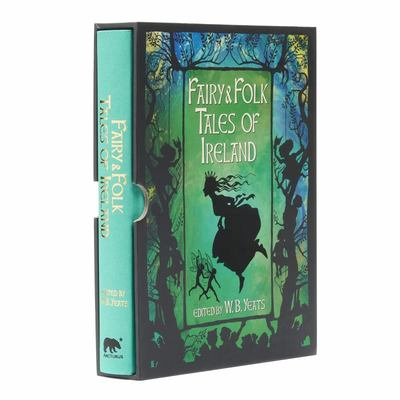 Fairy and Folk Tales of Ireland - Slip-Cased Edition