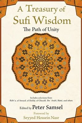 A Treasury of Sufi Wisdom: The Path of Unity