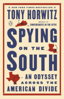 Spying on the South - An Odyssey Across the American Divide