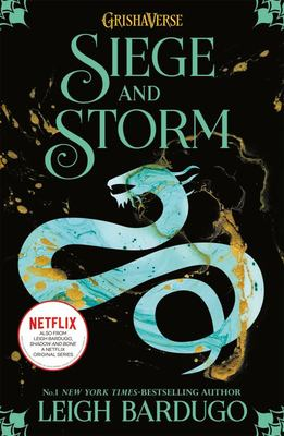 Siege and Storm (#2 The Shadow and Bone Trilogy)
