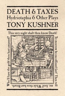 Death and Taxes - Hydriotaphia and Other Plays
