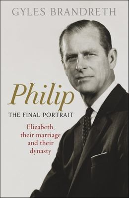 Philip: The Final Portrait