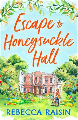 Escape to Honeysuckle Hall