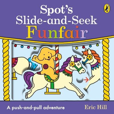 Spot's Slide and Seek: Funfair