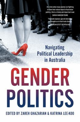 Gender Politics: Women and Australian Political Leadership
