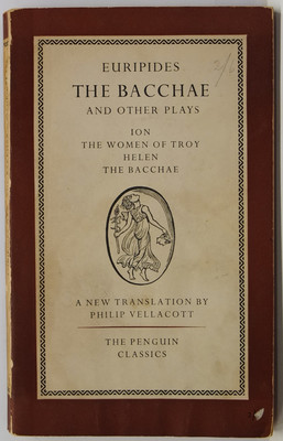 The Bacchae and other plays - Ion; The Women of Troy; Helen; The Bacchae