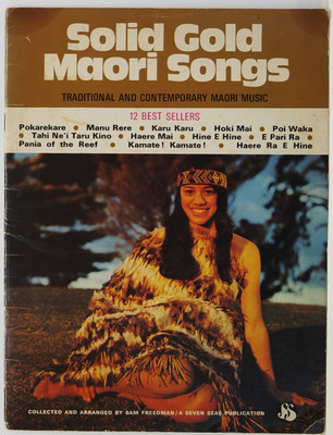 Solid Gold Maori Songs -  12 Best Sellers -Traditional and Contemporary Maori Music