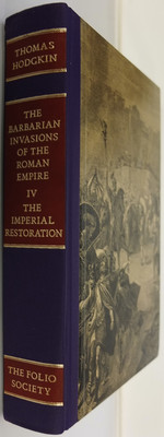 The Barbarian Invasions of The Roman Empire Volume IV - The Imperial Restoration 535-553