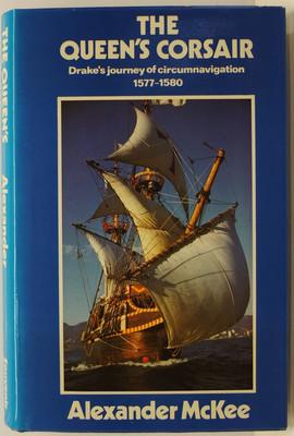 The Queen's Corsair - Drake's Journey of Circumnavigation 1577-1580