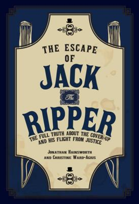 Escape of Jack the Ripper, The