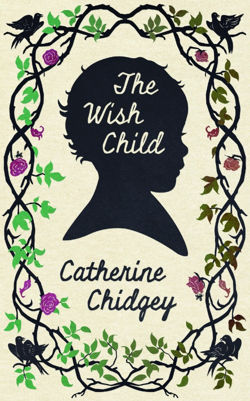 The Wish Child - Catherine Chidgey