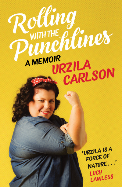 Rolling with the Punchlines - Urzila Carlson