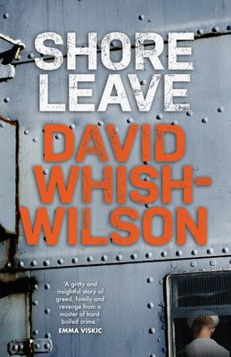 Cover of Dave Whish Wilson novel Shore Leave