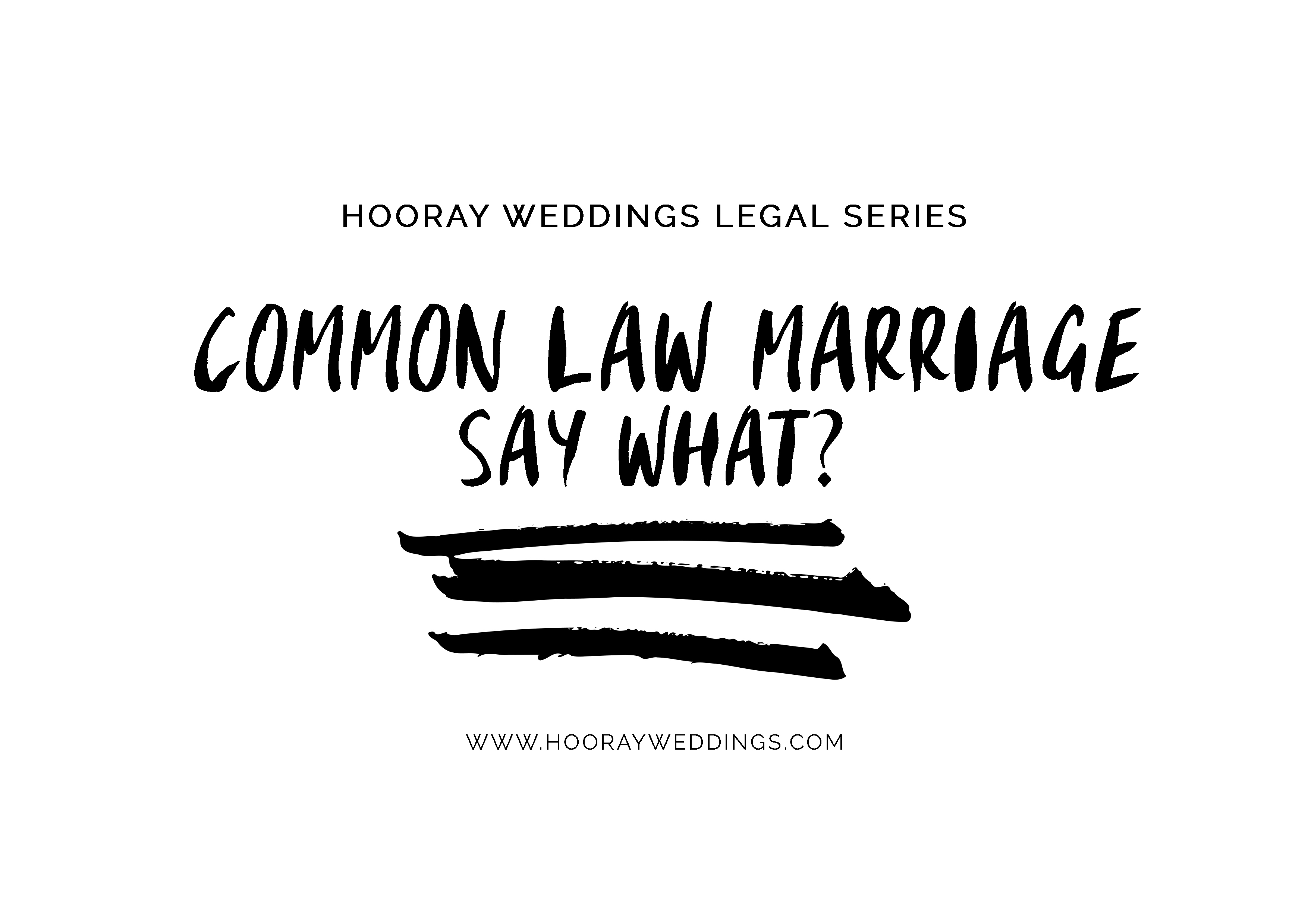 HoorayWeddings_LegalSeries_CommonLaw