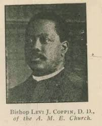 Husband of Fanny M Coppin; Bishop Levi J. Coppin