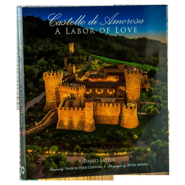 Castello di Amorosa: A Labor of Love (Book)