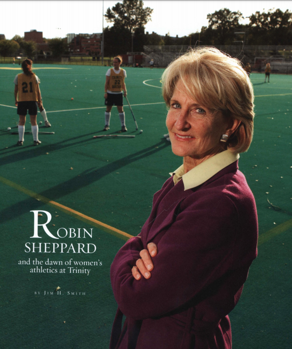 Robin Sheppard and the dawn of women's athletics at Trinity