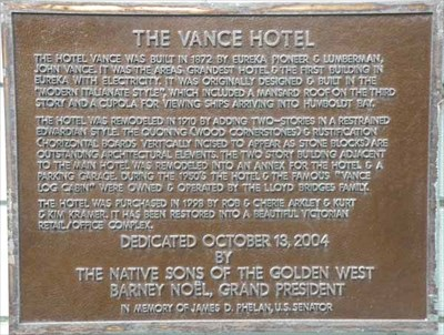 The Vance Hotel Historical Plaque, placed by the Native Sons of the Golden West in 2004