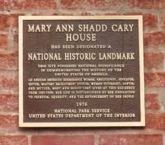 The landmarker for the home of Mary Ann Shadd Cary