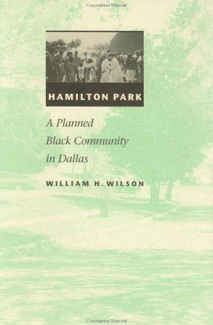 Hamilton Park: A Planned Black Community in Dallas-Click the link below for more about this book
