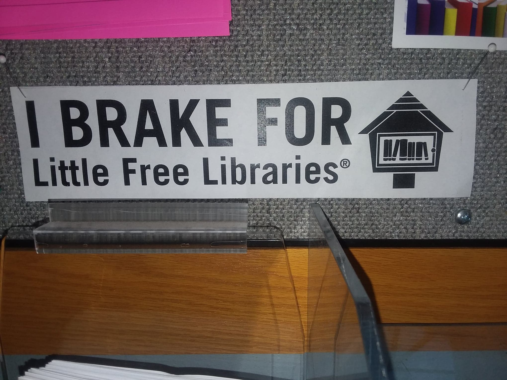 Bumper sticker on bulletin board at the Stoughton (Wisconsin) Public Library