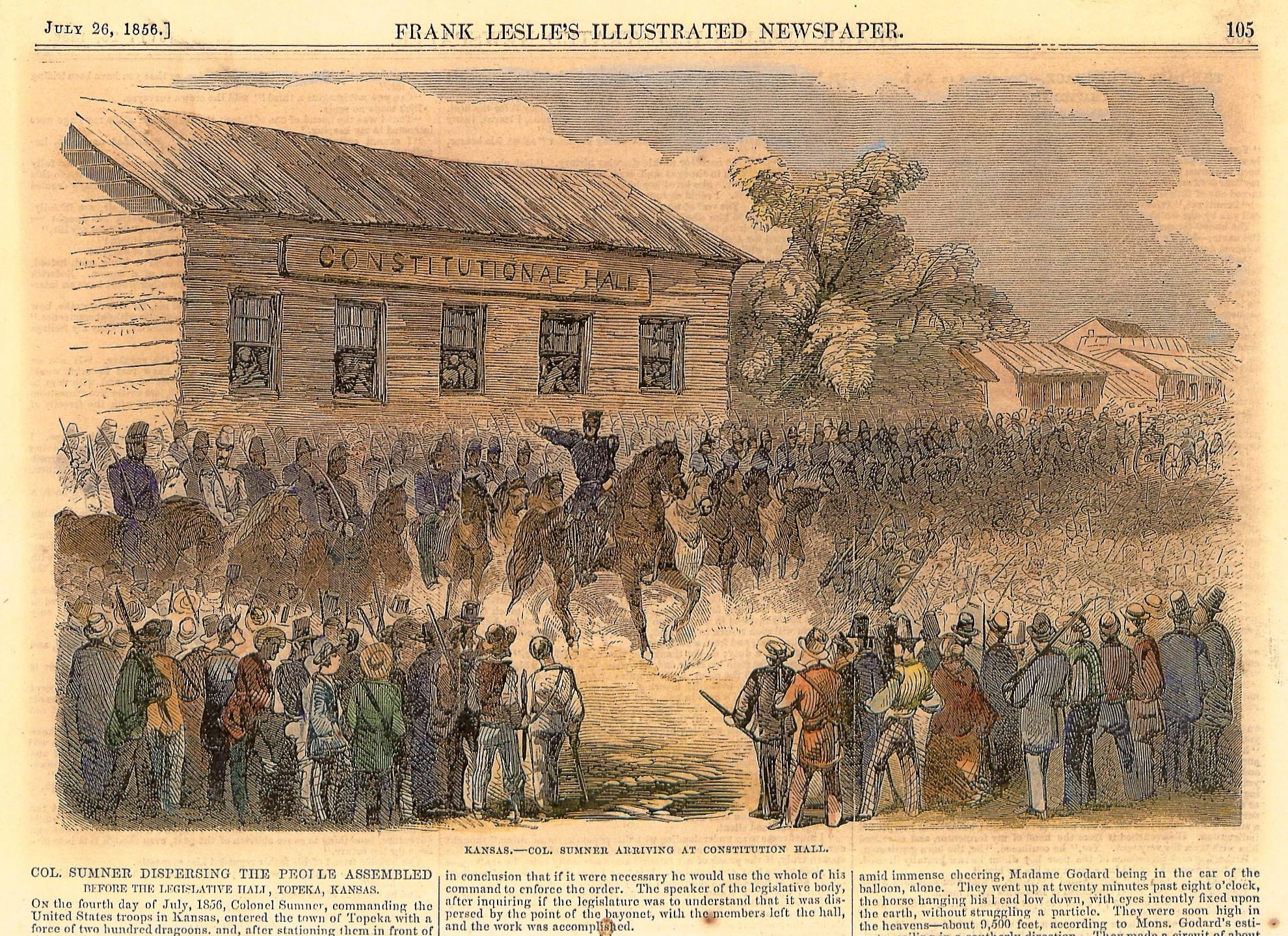 Federal troops surround Constitution Hall on July 4, 1856, and demand that supporters of the Free State legislature disperse.