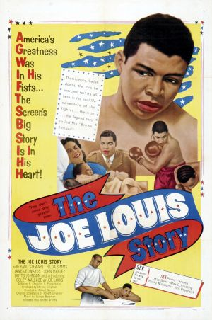 """The Joe Louis Story"" is a 1953 American film directed by Robert Gordon.