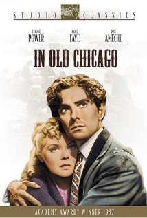 """In Old Chicago"" - a 1937 American drama film directed by Henry King. Story about O'Leary's family and the start of the Great Chicago Fire."