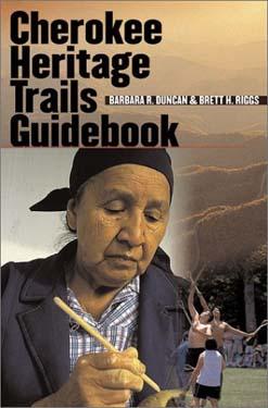 """""""Cherokee Heritage Trails Guidebook"""""""