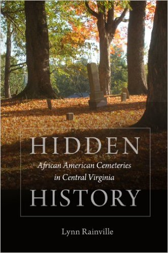 Learn more about this topic with this book which explores the history of African American Cemeteries in Central Virginia