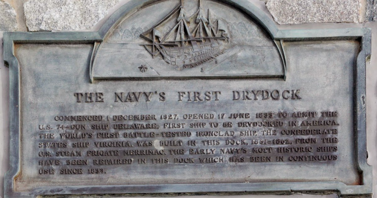 Plaque commemorating Drydock Number 1, the Navy's first drydock and the first in the Western Hemisphere.
