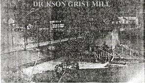 Grist mill and dam at Dickson.