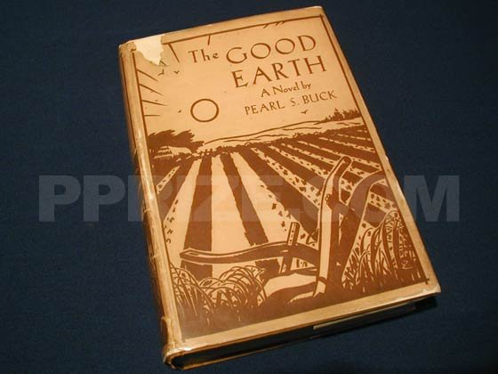 """""""The Good Earth."""" First Edition Points to Identify The Good Earth by Pearl S. Buck,"""