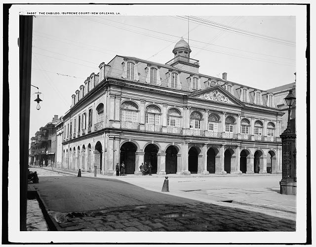 The Cabildo in 1900.  Postcard photograph from the Supreme Court of Louisiana era. Courtesy of Library of Congress