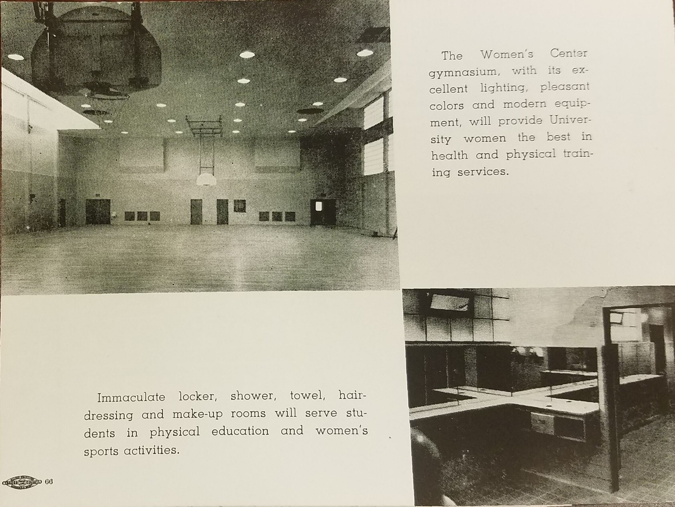 The new gym and locker rooms were a major improvement over facilities in the Old Gym. The new gym recieved continued improvements like painted lines for various sports. (Photo Undated)