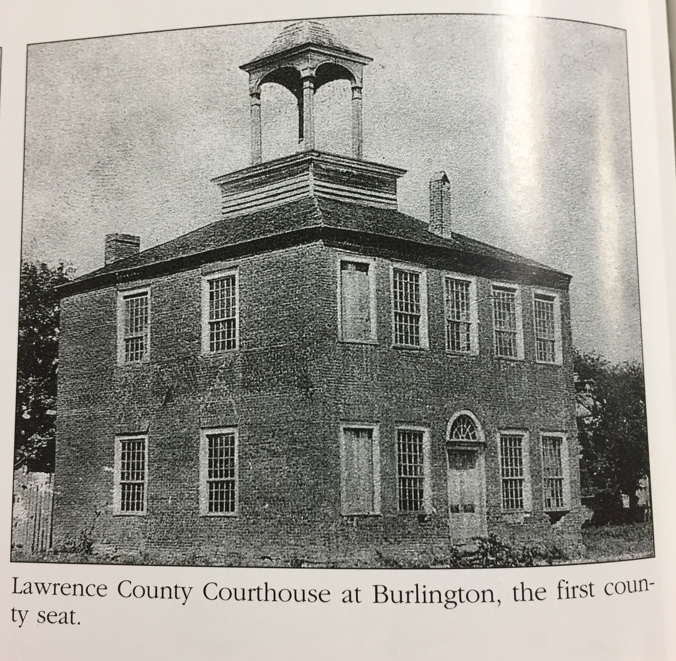 The Lawrence County Court House in Burlington, the first county seat.