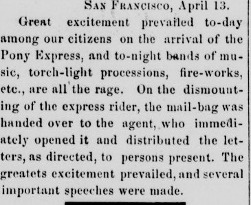 An April 14, 1860 report in the Marysville Daily Appeal details the intense revelry that accompanied the very first Pony Express's arrival in San Francisco.