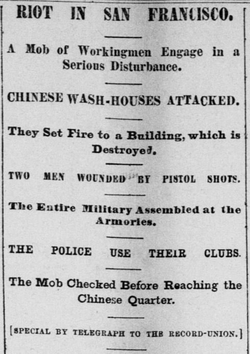 "July 24, 1877 headline from the Sacramento Daily Union describing the riot which killed four Chinese immigrants. The San Francisco Chronicle described the riot as ""the most wicked and shocking crimes that ever disgraced the city."""