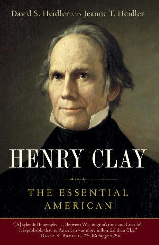 Henry Clay: The Essential American-click the link below to learn more about this book
