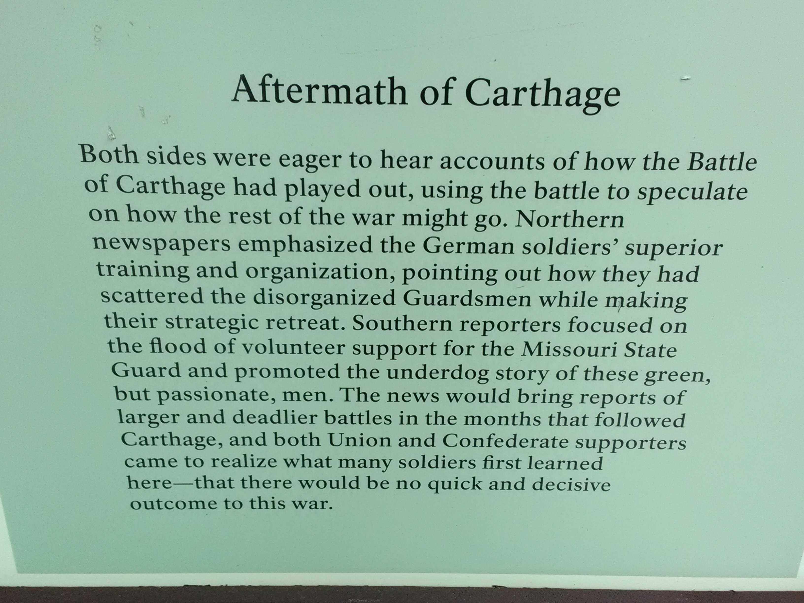 Text from Battle of Carthage kiosk.