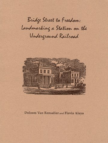Learn more about the Undergrond Railroad in Paterson with Dolores Van Rensalier's book, Bridge Street to Freedom: Landmarking a Station on the Underground Railroad