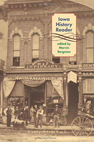 Marvin Bergman, Iowa History Reader-Click the link below for more information about this book