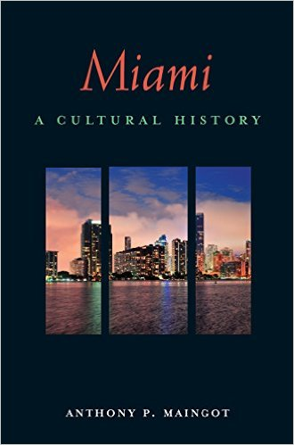Want to learn more about the history of the city? Consider this book by FIU professor Anthony Maingot