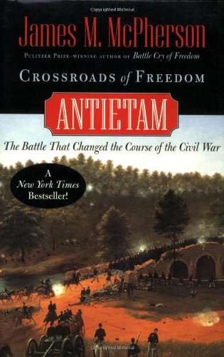 James McPherson, Crossroads of Freedom: Antietam-Click the link below for more information about this book