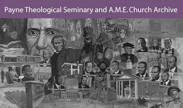 Many of Payne Theological Seminary's records have been digitized and offer a look into the history of the AME Church.