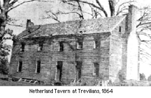 "Netherland Tavern in 1864. This building served as a hospital following the battle. 94 men, listed as ""unknown"" were buried outside the tavern"