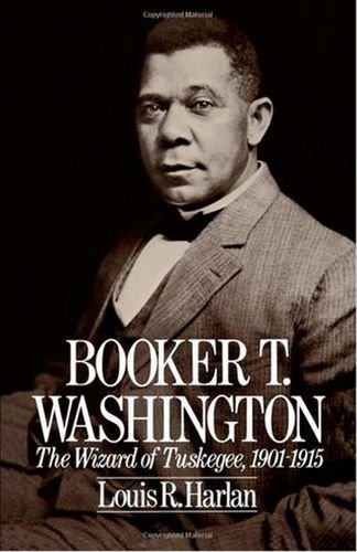 Booker T. Washington: Volume 2: The Wizard Of Tuskegee, 1901-1915 - click the link below to learn more about this biographical look at African American history through the lens of Washington's latter years.
