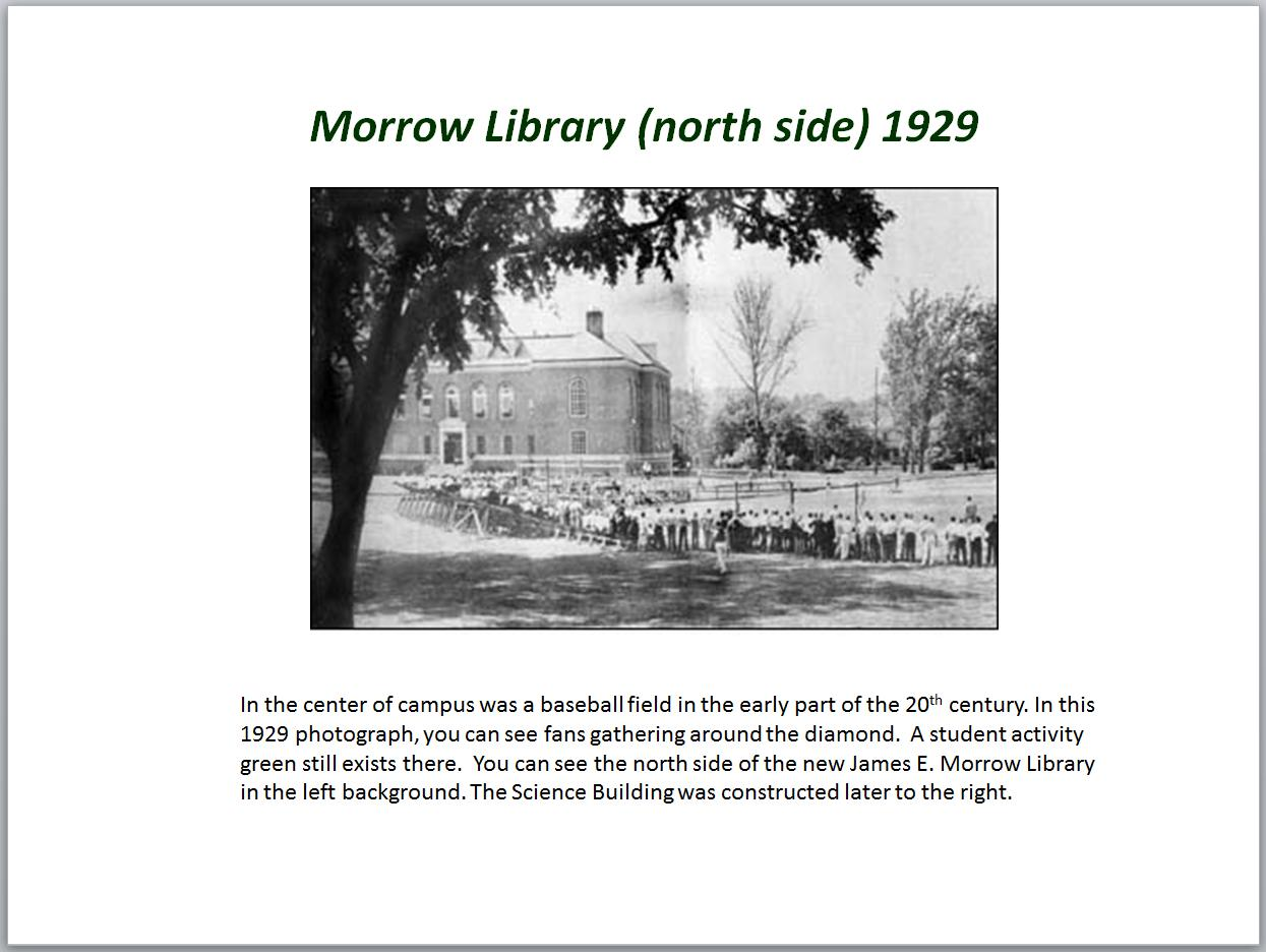 Morrow Library in 1929. The baseball field is now the location of the Science Building.