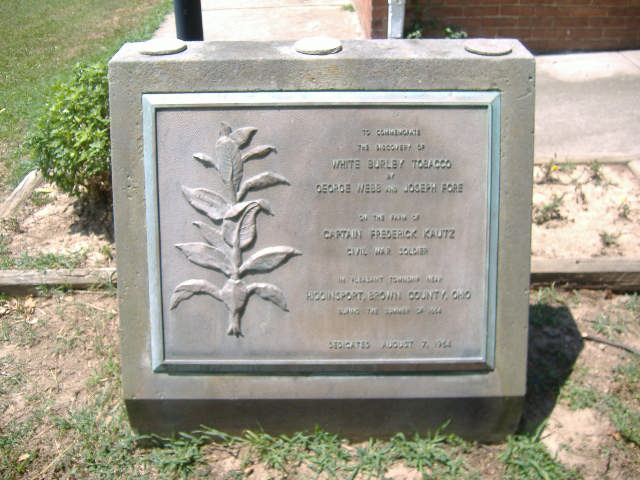White Burley Tobacco Monument was dedicated in August 1964 and can be viewed at the Ohio Tobacco Museum. The primary market for this type of tobacco was Cincinnati, Ohio.