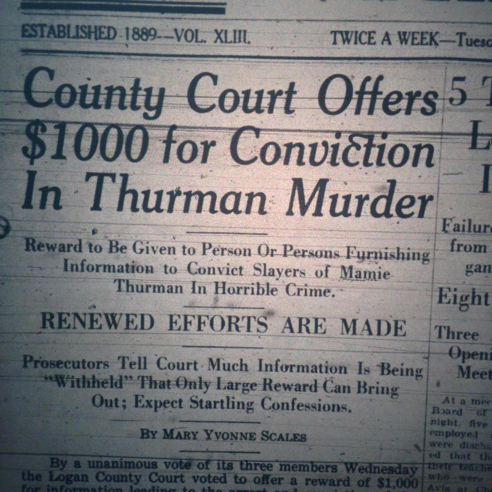 Newspaper clipping from The Logan Banner offering a $1000 reward for information leading to the conviction of whoever is responsible for the murder of Mamie Thurman. (Circa 1932) Accessed from Dwight Williamson Facebook account on June 24,2015.